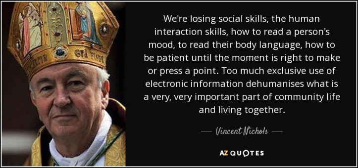 quote-we-re-losing-social-skills-the-human-interaction-skills-how-to-read-a-person-s-mood-vincent-nichols-60-20-19